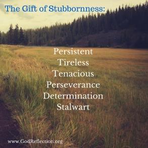 StubbornessA