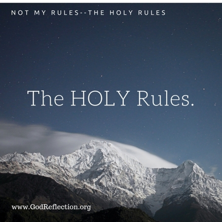 The HOLY Rules.